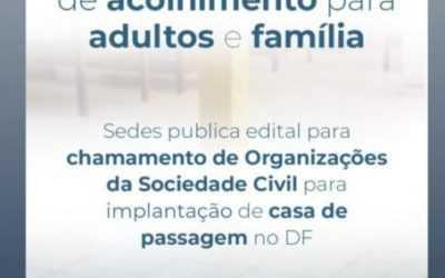 Lançamento de Edital de Chamamento Público para a parceria com Organizações da Sociedade Civil